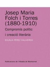 Novetat editorial: JOSEP M. FOLCH I TORRES (1880-1910)